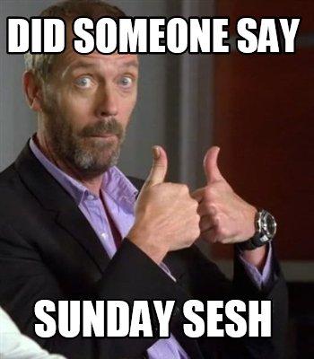 Aquo's famous SundaySesh…
